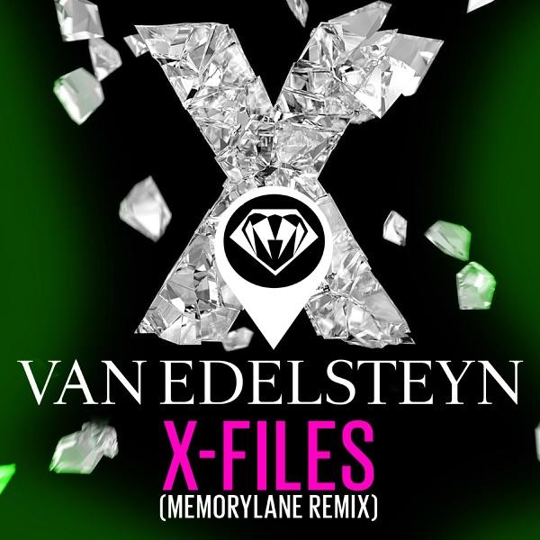 Van Edelsteyn - X-Files (Memorylane Remix)
