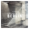 Urban Vibes Berlin, Vol. 7 - Various Artists