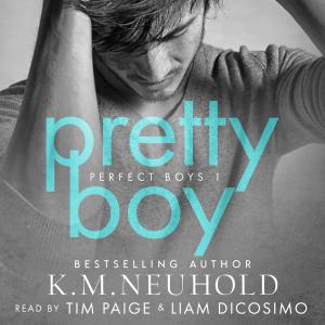 Pretty Boy: Perfect Boys, Book 1 (Unabridged)