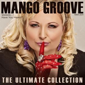 Mango Groove - Shh...The Ultimate Mango