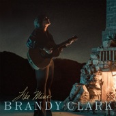 Brandy Clark - Like Mine