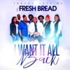 Trayon Gaskins & Fresh Bread - I Want It All Back - EP  artwork