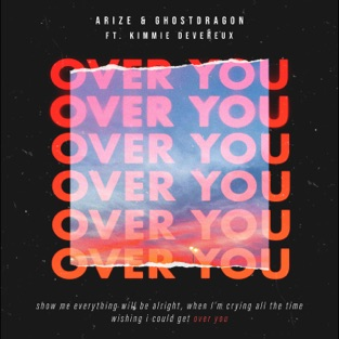 Arize & GhostDragon – Over You (feat. Kimmie Devereux) – Single [iTunes Plus AAC M4A]