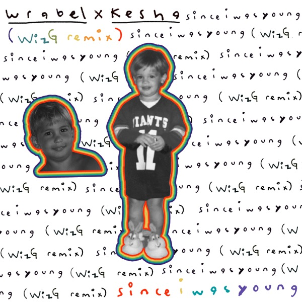 since i was young (with kesha) [WizG remix] - Single