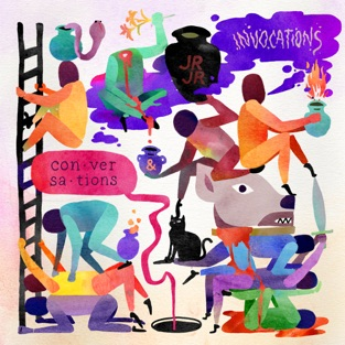 JR JR - Invocations / Conversations (2019) LEAK ALBUM