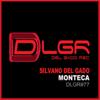 Silvano Del Gado - Monteca artwork