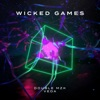 Wicked Games - Single
