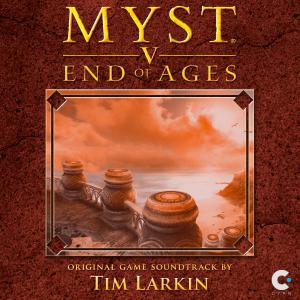 Tim Larkin - Myst V: End of Ages (Original Game Soundtrack)