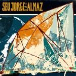 Almaz & Seu Jorge - Everybody Loves the Sunshine
