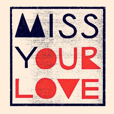 Miss Your Love - Single - John Butler Trio