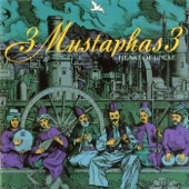 3 Mustaphas 3 - Yeni Yol