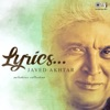 Lyrics Javed Akhtar Melodious Collection