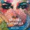Shanti Samsara World Music for Environmental Consciousness