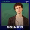 Tancredi - Fuori di testa artwork