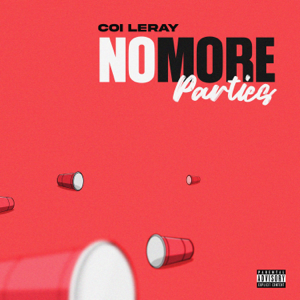 No More Parties - Coi Leray