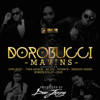 Mavins - Dorobucci (feat. Don Jazzy, Dr. Sid, Tiwa Savage, Reekado Banks, Di'Ja, Korede Bello & D'Prince) artwork