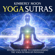 Kimberly Moon - Yoga Sutras: An Essential Guide to Understanding the Yoga Sutras of Patanjali (Unabridged)