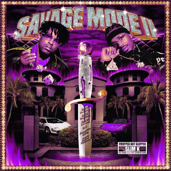 SAVAGE MODE II [CHOPPED NOT SLOPPED]