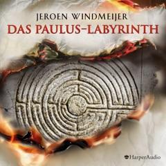 Das Paulus-Labyrinth (ungekürzt)
