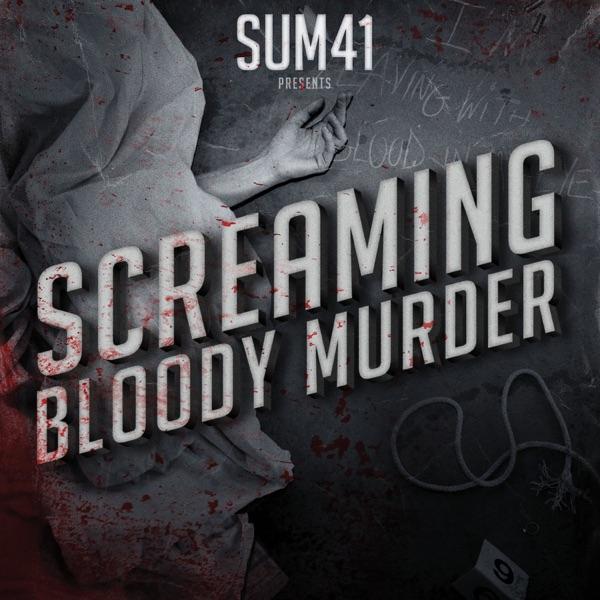 Sum 41 mit Screaming Bloody Murder