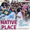 Native Place From Hello Guru Prema Kosame Single