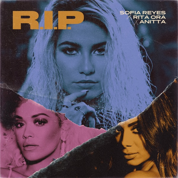 R.I.P. (feat. Rita Ora & Anitta) - Single