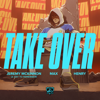League of Legends - Take Over (feat. Jeremy McKinnon of a Day To Remember, MAX & Henry) artwork