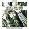 Green Onions Mono Version