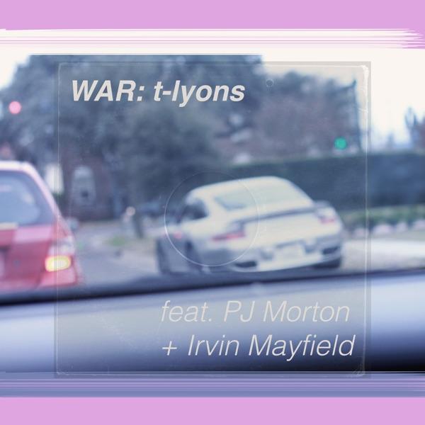 War (feat. PJ Morton & Irvin Mayfield) - Single