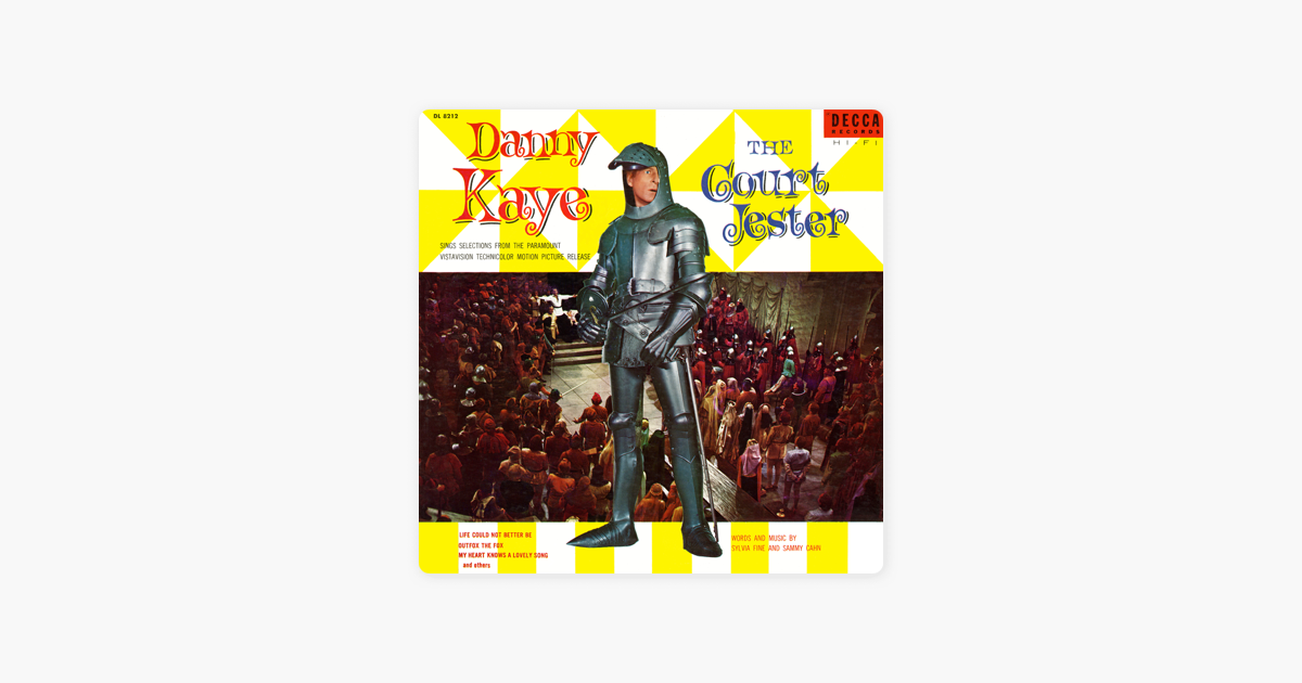 ‎The Court Jester (Original Motion Picture Soundtrack) by Danny Kaye