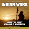 Robert M. Utley & Wilcomb E. Washburn - American Heritage History of the Indian Wars  artwork