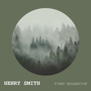 Henry Smith & Piano Tribute Players - Piano Relaxation