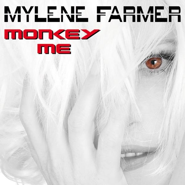 Monkey Me - Mylène Farmer