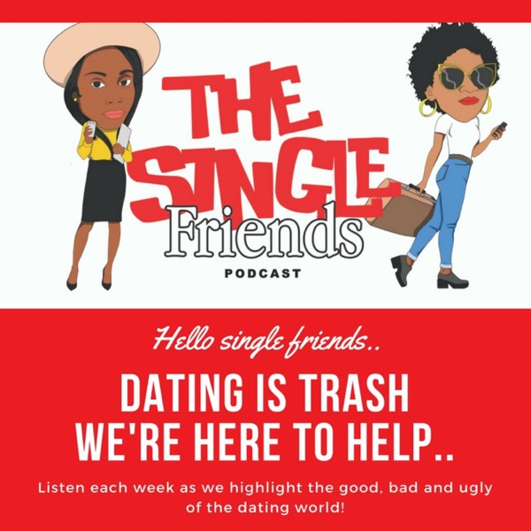 The Single Friends Podcast