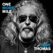 Dave Thomas - I Want the Blues