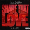 Share That Love (feat. G-Eazy) by Lukas Graham