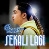 Betrand Peto Putra Onsu - Sekali Lagi artwork