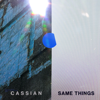 Same Things (feat. Gabrielle Current) - Cassian