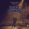 Luke Combs - Beautiful Crazy (Acoustic)  artwork