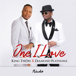 King TeeDee - One I Love feat. Diamond Platnumz