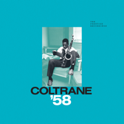 Coltrane '58: The Prestige Recordings - John Coltrane - John Coltrane