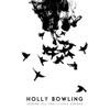 Holly Bowling - Seeking All That's Still Unsung  artwork