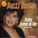 Baby, Come To Me (Remastered) - Patti Austin