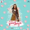 Saathiya Tune Kya Kiya (Recreated)