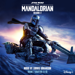 Ludwig Göransson - The Mandalorian: Season 2 - Vol. 2 (Chapters 13-16) [Original Score]