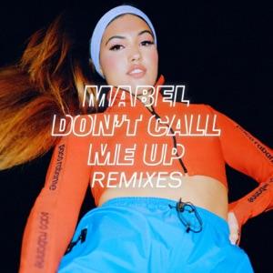 Don't Call Me Up (Remixes) - EP
