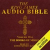 The King James Audio Bible Volume One: The Books of Moses (Unabridged)