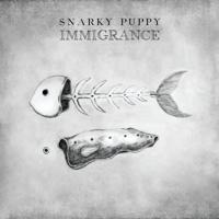 Snarky Puppy - Dizzy Wright -