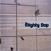 The Mighty Bop - Ride Away