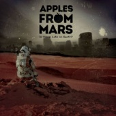 Apples From Mars - Kissing the Moon